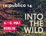 re:publica 2014: Pläne sind Schäume #rp14