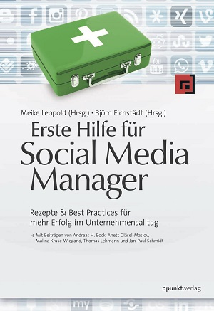 Jetzt bestellen: Erste Hilfe für Social Media Manager