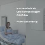 LANCOM: Vom CEO-Blog zur Kolumne in der Wiwo
