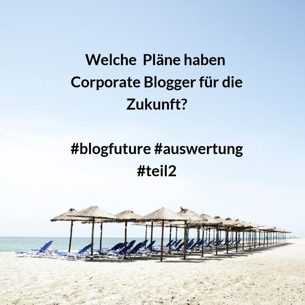 Unternehmensblogs: Wo geht die Reise hin?