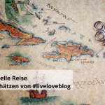Eine virtuelle Reise durch #liveloveblog