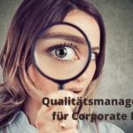 Corporate Blog: So sichern Sie die Qualität Ihrer Blog-Beiträge